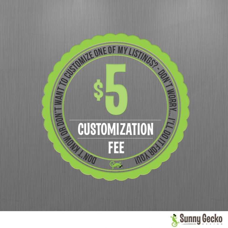 Customization Fee for Instant Downloads - Change the Background Color or size